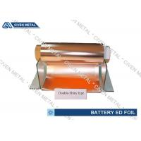 China 6um Double Shiny ED Copper Foil For Li - ion Battery With Good Performance wholesale