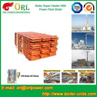 China Fire Tube Boiler Superheater / Super Heaters For Petroleum Industry wholesale