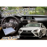 China Lexus video interface Android 6.0 navigation box for Lexus RC 2015-2017 youtube waze wholesale