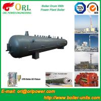 China Hot Water SA516GR70 Alloy steel water boiler mud drum with ISO9001 wholesale