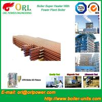 China 30MW Unit Steam Super Heater Coils , Convective Superheater In Boiler Once Through wholesale