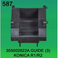 China 355002622A / 3550 02622A GUIDE(3) FOR KONICA R1,R2 minilab wholesale