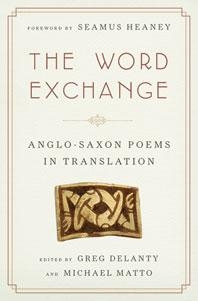 Quality Anthologies The Word Exchange: Anglo-Saxon Poems in Translation The Word Exchange for sale