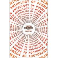 China Anthologies Essential Pleasures: A New Anthology of Poems to Read Aloud Essential Pleasures wholesale